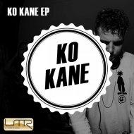 Ko Kane - Blow (Original Mix)