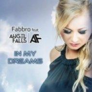 Fabbro Feat. Angel Falls - In My Dreams (Zetandel Remix)