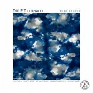 Dale T - Blue Cloud (feat. Knafo) (Marco Marzulli Remix)