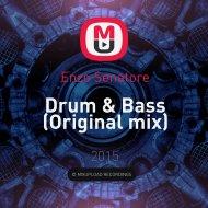 Enzo Senatore - Drum & Bass (Original mix)