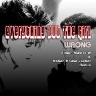 Everything But The Girl - Wrong (Simon Master W & Italian House Jacker 2015 Remix)