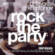 DJ Favorite & DJ Kharitonov - Rock The Party (Club Radio Edit)