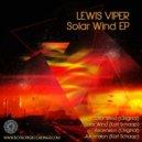 Lewis Viper - Solar Wind (Original Mix)