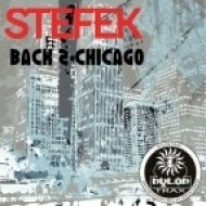 STEFEK - Back 2 Chicago (Deep N Dub Mix)