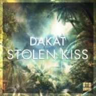 Dakat - Stolen Kiss (Original mix)