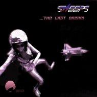 The Sweeps - The Last Dream (A Copycat Remix)