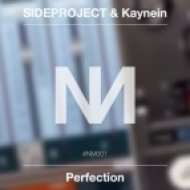 SIDEPROJECT & Kaynein - Perfection (Original mix)