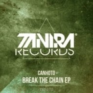Canhoto - Break The Chain (Original Mix)