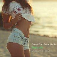 Dannic feat. Bright Light - Dear Life (Chris Axis Deep Mix)
