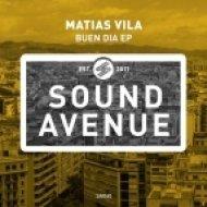 Matias Vila - Buen Dia (Original mix)