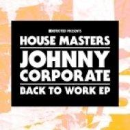 Johnny Corporate - Groove Me (Original Mix)