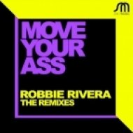 Robbie Rivera - Move Your Ass (Frank Caro, Alemany Mix)