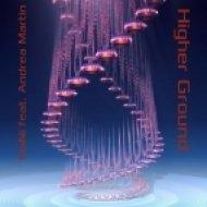 Hani feat. Andrea Martin - Higher Ground (Instrumental)