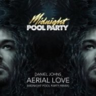 Daniel Johns - Aerial Love (Midnight Pool Party Remix)