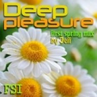 Jeff (FSi) - Deep pleasure (first spring mix)