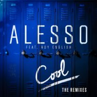 Alesso feat. Roy English - Cool (MHE Remix)