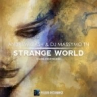 Andrew Cash & DJ Massymo Tn - Strange World (Original Mix)