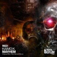 Kaimo K - Mayhem (Original Mix)