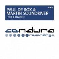 Paul De Rox & Martin Soundriver - Expectrance (Original Mix)