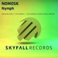 NoMosk - Nymph (Nick Arbor & Simon Lovell Remix)