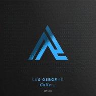 Lee Osborne - Gallery (Original Mix)