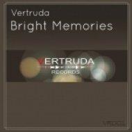 R.e.n.o.i.s.e. & Vertruda - Bright Memories (Original Mix)