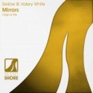 Swilow - Mirrors (Original Mix)