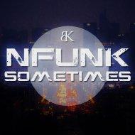 Nfunk - Sometimes (Original Mix)