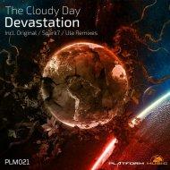 The Cloudy Day - Devastation (Original Mix)