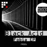Black Acid - Fobia (Original mix)