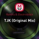 Ramiro & Electroshock - TJK (Original Mix)
