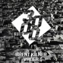 Brent Kilner - Vader (Original Mix)
