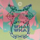 Chromatic Filters  - Wha Wha (Original Mix)