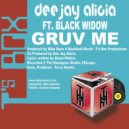 Dee Jay Alicia feat. Black Widow - Gruv Me (Mike Dunn Black Ball 5.1)