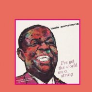 Louis Armstrong - I\'ve Got The World On A String (Original Mix)