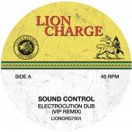 Sound Control - Electrocution Dub (VIP)
