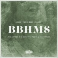Infuze, Father Dude & !llmind - BBHMM$ (feat. Skyzoo, K!NG Z3US, Yung Fusion, & Emilio Rojas)