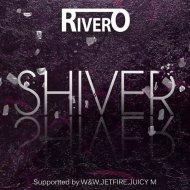 RIVERO - Shiver (Original mix)
