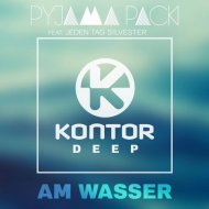 Pyjama Pack feat. Jeden Tag Silvester - Am Wasser (Club Mix)