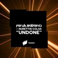 Faruk Sabanci & Nurettin Colak - Undone (Original Mix)