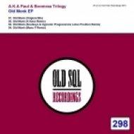 A.K.A Paul & Boomraa Trilogy - Old Monk (Original Mix)