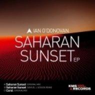 Ian O\'Donovan - Saharan Sunset (Samuel L Session Remix)