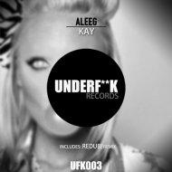 Aleeg, Redub! - Kay (Redub! Remix)
