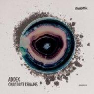 Addex - Only Dust Remains (Marco Grandi Remix)
