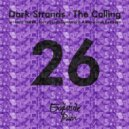 Dark Strands - The Calling (Forty Fings Dynamo Remix)