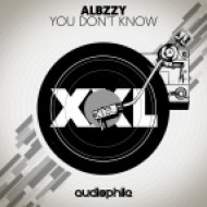 Albzzy - You Don\'t Know (Original Mix)
