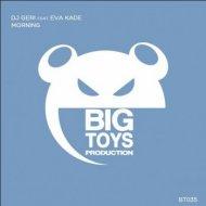 DJ Geri ft. Eva Kade - Morning (Original Mix)