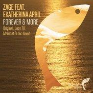 Zage feat. Ekatherina April - Forever & More (Leon 78 Remix)