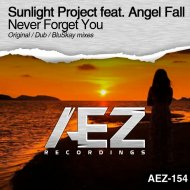 Sunlight Project feat. Angel Fall - Never Forget You (Original Mix)