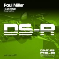 Paul Miller - I Can\'t Stop (Original Mix)